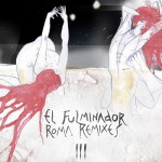 el fulminador - roma remixes III