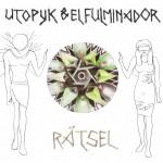 utopyk & el fulminador - raetsel vinilo (web)