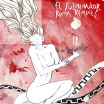 el fulminador - roma remixes II